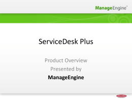 ServiceDesk Plus - Product Overview