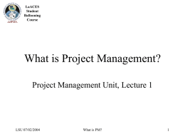 What is Project Management? - Louisiana Space Consortium