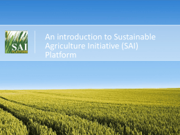 An introduction to Sustainable Agriculture Initiative (SAI