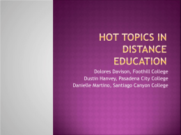 Hot Topics in Distance Education