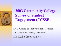2003 Community College Survey of Student Engagement …