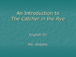 The Catcher in the Rye - Welcome to SchoolPage
