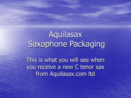 Aquilasax C Tenor Packaging