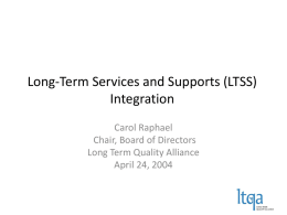 Long-Term Services and Supports Integration