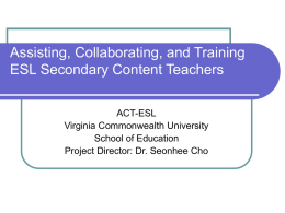 Assisting, Collaborating, and Training ESL Secondary
