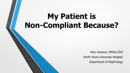 My Patient is Non-Compliant Because?
