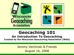 2006 WGA Website Update - Wisconsin Geocaching Association