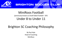 Small Sided Football under 5 – Under 7 Coaching Philosophy