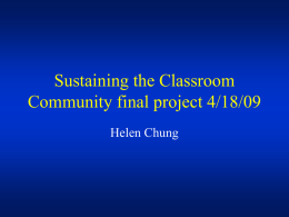 Sustaining the Classroom Community final project 4/18/09