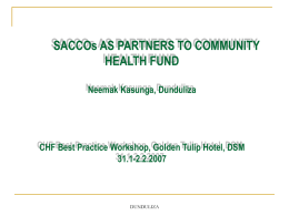 SACCOs AS PARTNERS TO COMMUNITY HEALTH FUND