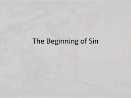 The Beginning of Sin