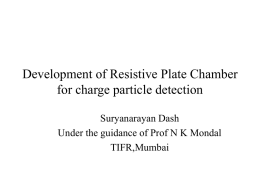 Resistive Plate Chamber - Tata Institute of Fundamental