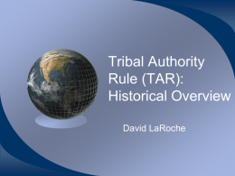 Tribal Authority Rule (TAR) Overview