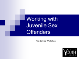 Working with Juvenile Sex Offenders