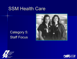 SSM Healthcare: A Baldrige Perspective on Staff Focus