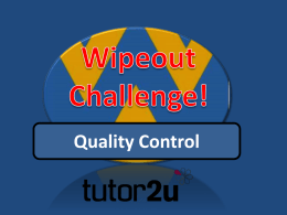 Wipeout Challenge – Total Quality Management