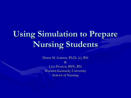 Using Simulation to Prepare Nursing Students to Manage