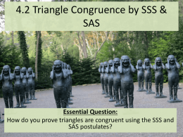 Ch 4.2 Triangle Congruence by SSS and SAS