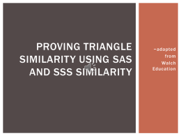 Proving triangle similarity using sas and sss