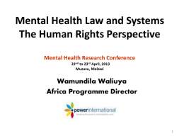 Mental Health Law and Systems The Human Rights Perspective