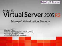 Virtual Server 2005 Technical Overview
