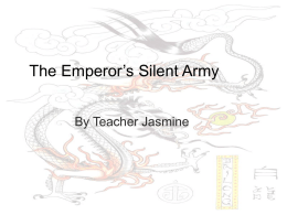 The Emperor's Silent Army - T. Jasmine's English Class