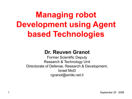 Managing robot Development using Agent based Technologies