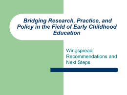 Bridging Research, Practice, and Policy in the Field of