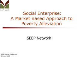 Social Enterprise: A Market-Based Approach to Poverty