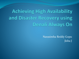 Achieving High Availability and Disaster Recovery using