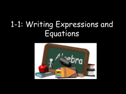 1-1: Writing Expressions and Equations