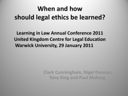 When and how should legal ethics be learned?