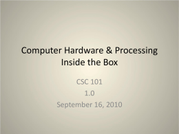 Computer Hardware & Processing – Part 2
