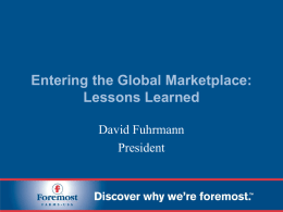 Entering the Global Marketplace: Lessons Learned