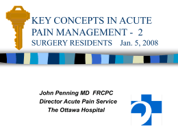 KEY CONCEPTS IN ACUTE PAIN MANAGEMENT