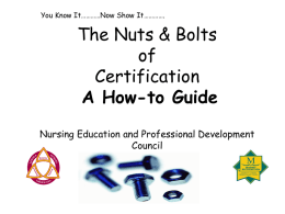 The Nuts & Bolts of Certification - A How