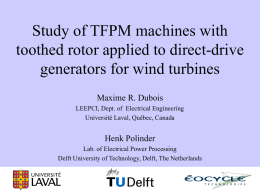 Study of TFPM machines with toothed rotor applied to