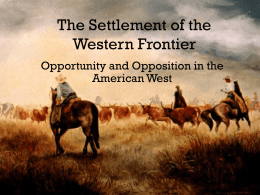 The Settlement of the Western Frontier