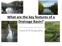 What are the key features of a Drainage Basin?