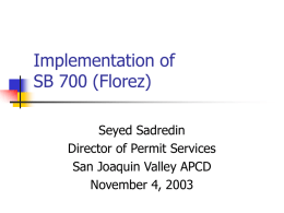 Implementation of SB 700 (Florez)
