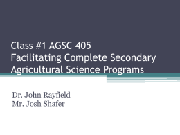 Class #1 AGSC 405 Facilitating Complete Secondary