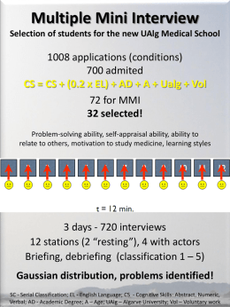 Multiple Mini Interview Selection of students for the UAlg