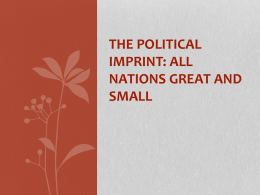 The Political Imprint: All Nations Great and Small