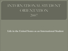 INTERNATIONAL STUDENT ORIENTATION 2004