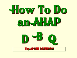 How To Do an AHAP DNQ - Home