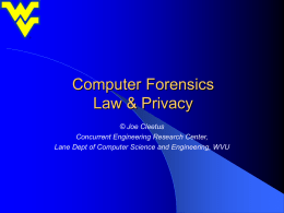 Computer Forensics - Law and Privacy