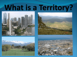 What is a Territory? - Class Notes for Mr.Guerriero