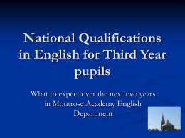National Qualifications in English for Third Year pupils
