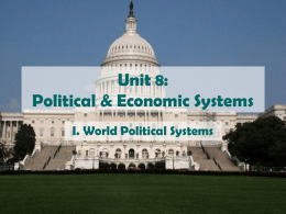Unit 9: Political & Economic Systems
