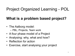 Project Organized Learning - POL